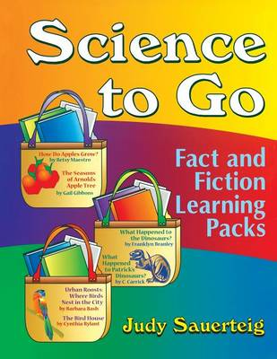 Science to Go: Fact and Fiction Learning Packs (Paperback)
