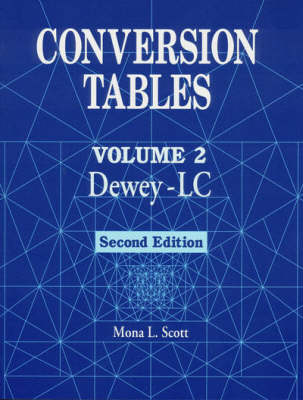 Conversion Tables: Dewey-LC v. 2 (Paperback)