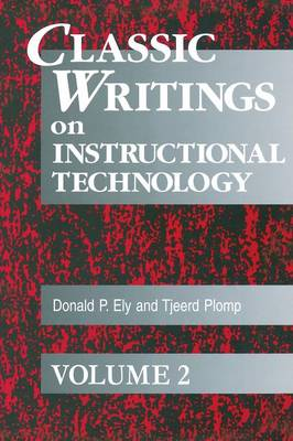 Classic Writings on Instructional Technology: Volume 2 (Paperback)