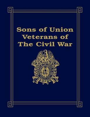 Sons of Union Veterans of the Civil War (Hardback)