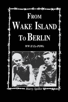 From Wake Island to Berlin (Paperback)