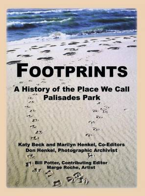 Footprints: A History of the Place We Call Palisades Park (Limited) (Hardback)