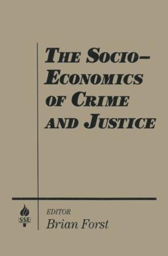 The Socio-economics of Crime and Justice (Paperback)