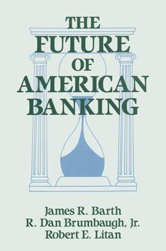 The Future of American Banking (Hardback)