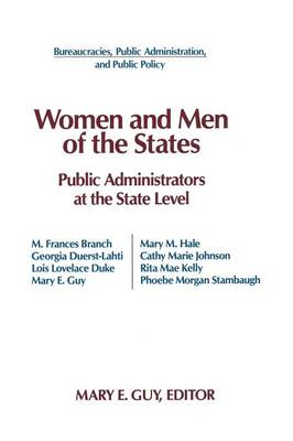 Women and Men of the States: Public Administrators and the State Level: Public Administrators and the State Level (Paperback)