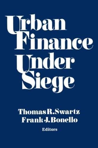 Urban Finance Under Siege (Paperback)