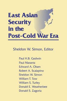 East Asian Security in the Post-Cold War Era (Paperback)