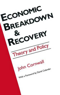 Economic Breakthrough and Recovery: Theory and Policy: Theory and Policy (Hardback)