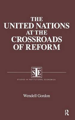The United Nations at the Crossroads of Reform (Hardback)