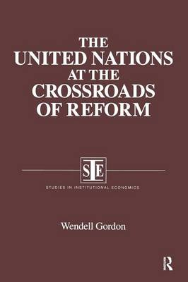 The United Nations at the Crossroads of Reform (Paperback)