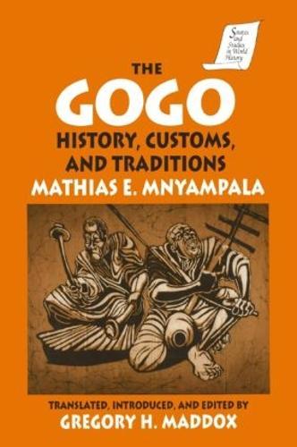 The Gogo: History, Customs, and Traditions (Hardback)