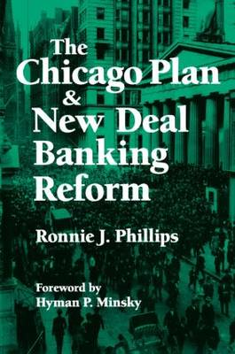 The Chicago Plan and New Deal Banking Reform (Paperback)