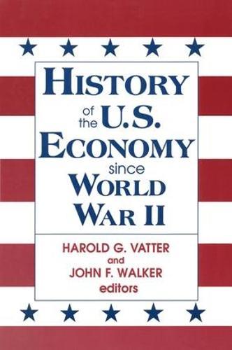 History of US Economy Since World War II (Hardback)