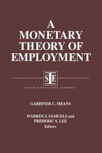 A Monetary Theory of Employment (Hardback)