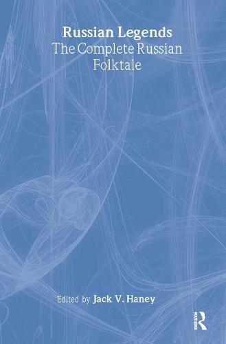 The Complete Russian Folktale: v. 5: Russian Legends (Hardback)