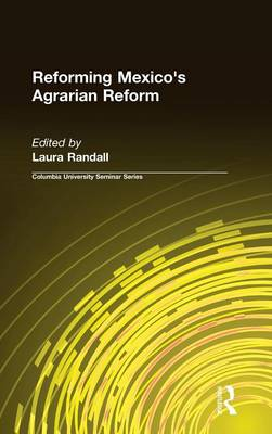 Reforming Mexico's Agrarian Reform (Hardback)