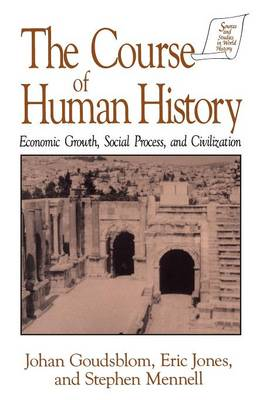 The Course of Human History: Civilization and Social Process: Civilization and Social Process (Paperback)
