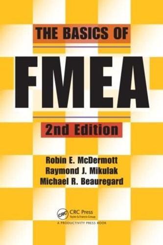 The Basics of FMEA (Paperback)
