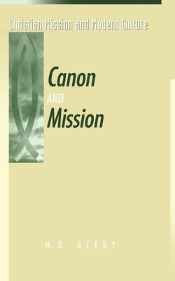 Canon and Mission - Christian mission & modern culture (Paperback)