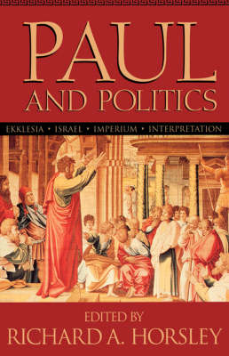 Paul and Politics (Paperback)