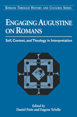 Engaging Augustine on Romans (Paperback)