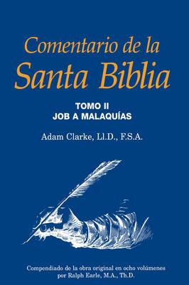 Comentario de La Santa Biblia, Tomo 2 (Hardback)