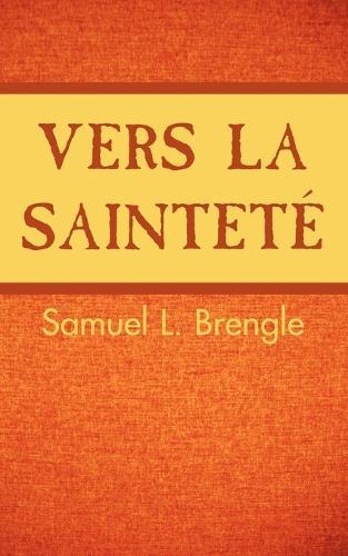 Vers La Saintete (Paperback)