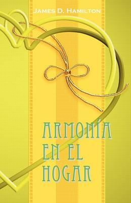 Armonia en el hogar (Paperback)