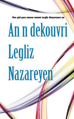 An n dekouvri Legliz Nazareyen (Paperback)