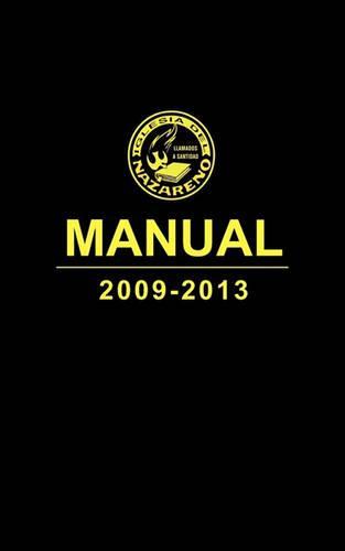 Manual 2009-2013 Iglesia del Nazareno (Manual, Church of the Nazarene, Spanish) (Paperback)