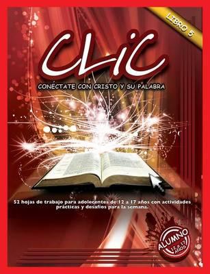 CLIC, Libro 5, Alumno (12 a 17) (Paperback)