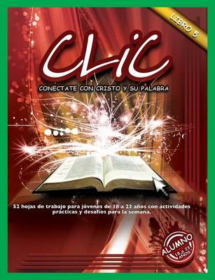 CLIC, Libro 5, Alumno (18 a 23) (Paperback)