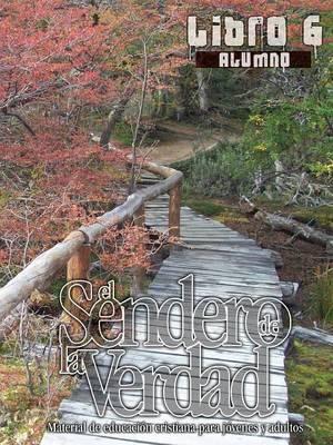 El Sendero de la Verdad, Libro 6 (Alumno) (Paperback)