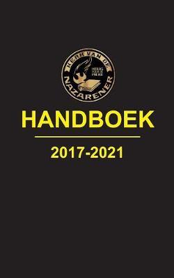 Kerk Van de Nazarener, Handboek 2017-2021 (Paperback)