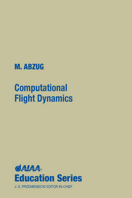 Computational Flight Dynamics - AIAA Education Series