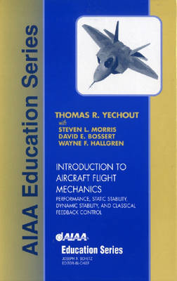 Introduction to Aircraft Flight Mechanics - AIAA Education Series (Hardback)