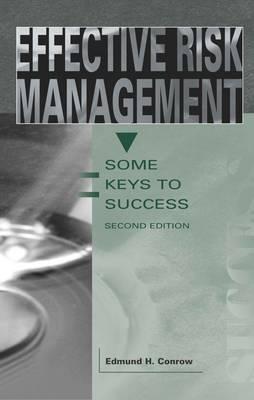 Effective Risk Management: Some Keys to Success (Paperback)