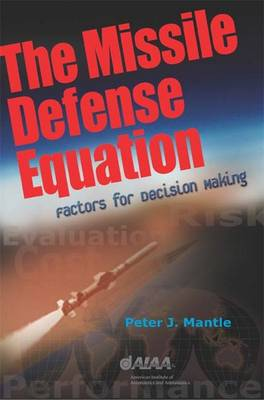 Missile Defense Equation: Factors for Decision Making - Library of Flight
