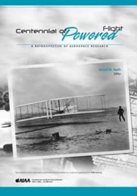 Centennial of Powered Flight: A Retrospective of Aerospace Research - Library of Flight (Hardback)