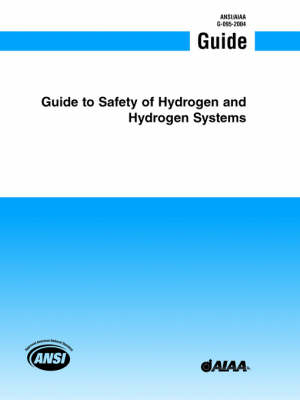 Guide Safety of Hydrogen and Hydrogen Systems (Hardback)