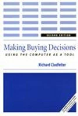 Making Buying Decisions: Using the Computer as a Tool (Paperback)