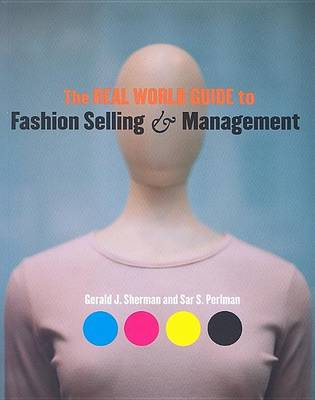The Real World Guide to Fashion Selling and Management (Paperback)