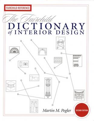 The Fairchild Dictionary of Interior Design (Paperback)