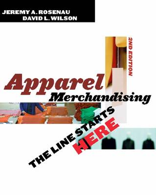 Apparel Merchandising: The Line Starts Here (Hardback)