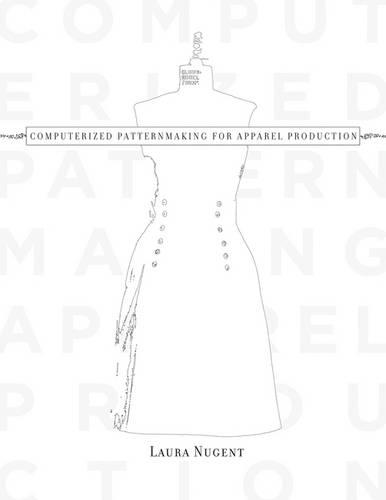 Computerized Patternmaking for Apparel Production (Paperback)