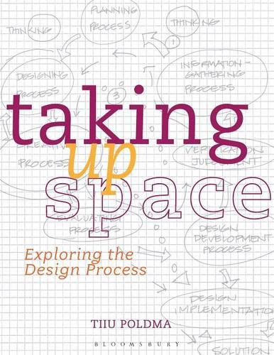 Taking Up Space: Exploring the Design Process (Paperback)
