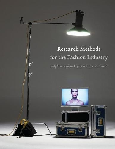 Research Methods for the Fashion Industry (Paperback)