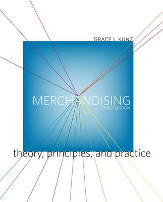 Merchandising: Theory, Principles, and Practice (Paperback)