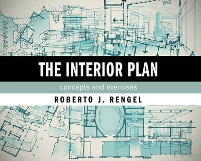 The Interior Plan: Concepts and Exercises (Paperback)