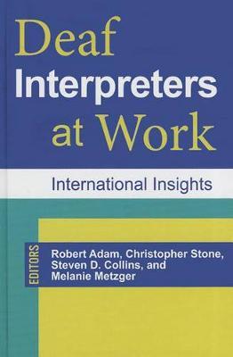 Deaf Interpreters at Work: International Insights (Hardback)